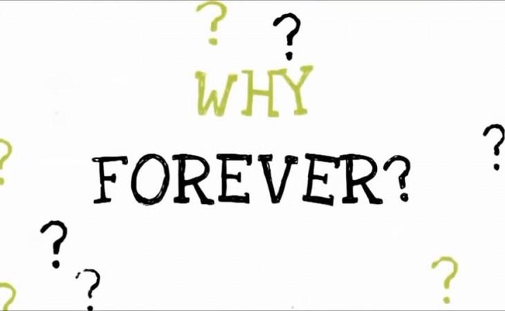 למה FOREVER  ?
